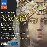 Gioacchino Rossini: Aureliano in Palmira