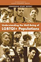 Understanding the Well-Being of Lgbtqi+ Populations