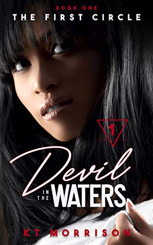 The First Circle (Devil In The Waters Book 1)