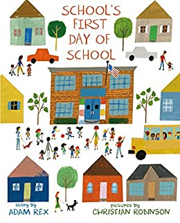 School's First Day of School - Kindle edition by Rex, Adam ...