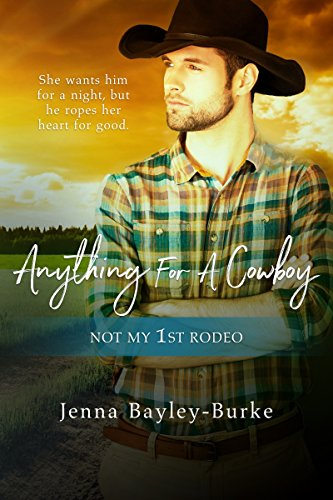 Anything for a Cowboy (Not My 1st Rodeo) (English Edition)