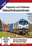 Giganten auf Schienen - Diesellokomotiven