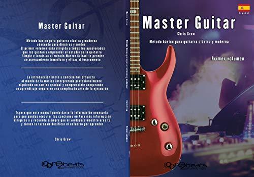Master Guitar: Método bàsico para guitarra classica y moderna ...