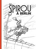 Le Spirou de Flix - Tome 0 - Spirou à Berlin (édition spéciale)