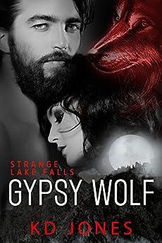 Gypsy Wolf (Strange Lake Falls Series Book 5) by [KD Jones]