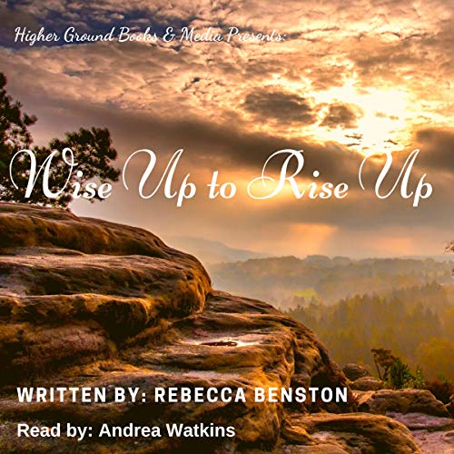 Wise Up to Rise Up audiobook cover art
