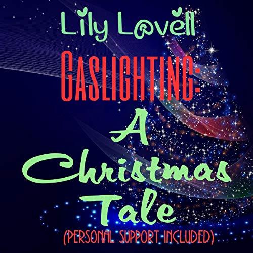 Gaslighting: A Christmas Tale cover art