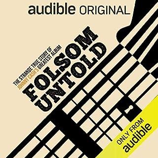 Folsom Untold: The Strange True Story of Johnny Cash's Greatest Album cover art
