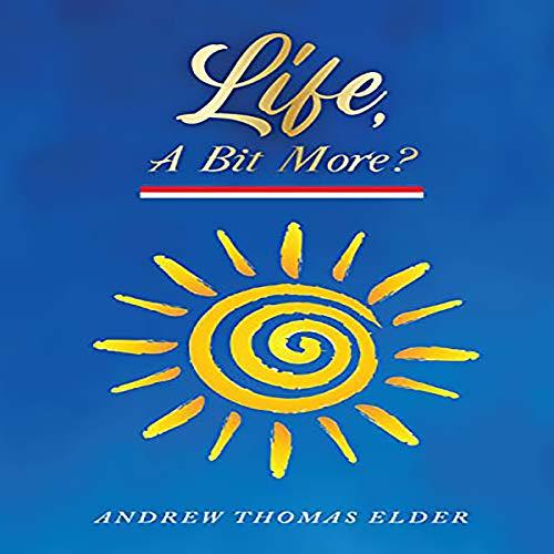 Life, A Bit More? audiobook cover art