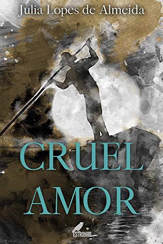Cruel Amor (Clássicos Essenciais)