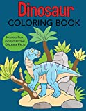 Dinosaur Coloring Book Includes Fun and Interesting Dinosaur Facts