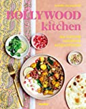 Bollywood kitchen - Ma cuisine indienne au quotidien