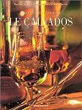 Saveurs du terroir - Le Calvados