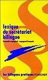 Lexique du secrétariat bilingue français-espagnol/espagnol-français par Rodriguez