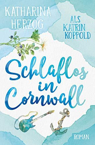 Schlaflos in Cornwall (Liebesroman)