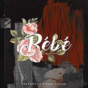 Bébé (feat. Noums)