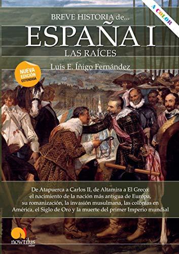 Breve historia de España I: las raíces eBook: Luis E. Íñigo Fernández: Amazon.es: Tienda Kindle