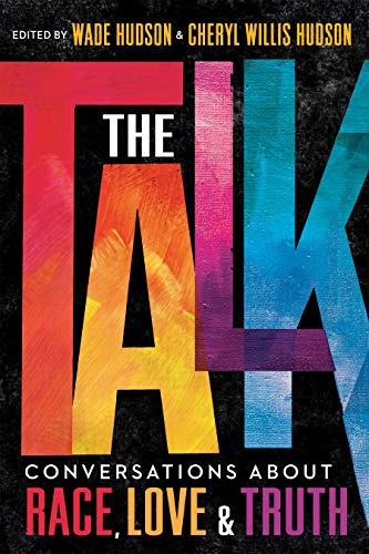 The Talk: Conversations about Race, Love & Truth - Kindle edition by  Hudson, Wade, Willis Hudson, Cheryl. Children Kindle eBooks @ Amazon.com.