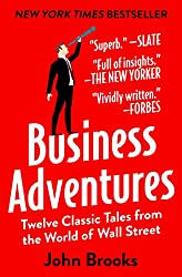 The Business Adventures By John Brooks - Book Cover