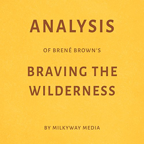 Analysis of Brené Brown's Braving the Wilderness audiobook cover art