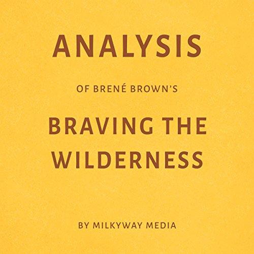 Analysis of Brené Brown's Braving the Wilderness Titelbild