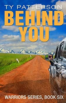 Behind You - Book #6 of the Warriors