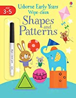 Shapes & Patterns (Usborne Early Years Wipe-Clean)