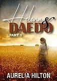 Helena & Daedo: Part 1 (A Hot & Steamy Aurelia Hilton's Romance Short Novel Book 29) (English Edition)