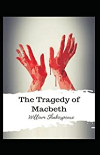 The Tragedie of Macbeth Annotated