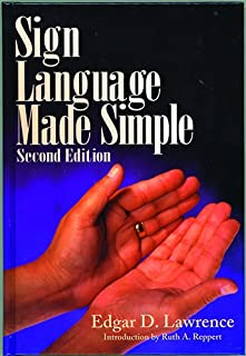 Sign Language Made Simple, 2nd Edition
