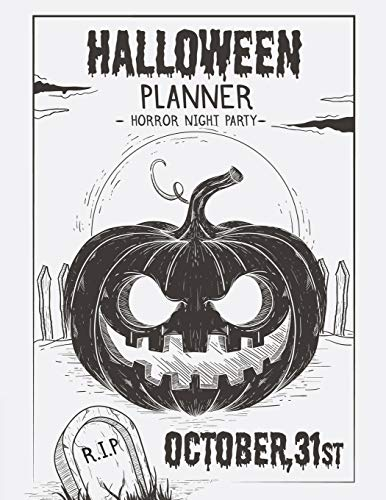 Halloween Horror Night Party Planner: Holiday Season Organizer or Party Vacation Decoration and Haunted House Decor Plan with Activities Countdown Planning Before 31, October
