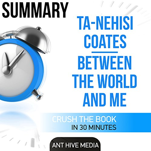 Ta-Nehisi Coates' Between the World and Me Summary audiobook cover art