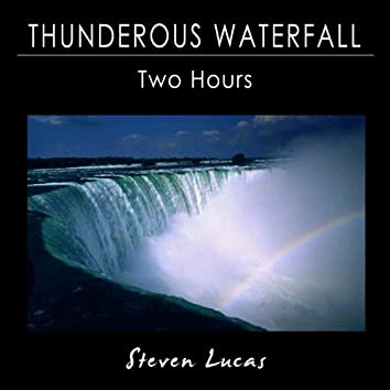 Thunderous Waterfall Sounds - Two Hours