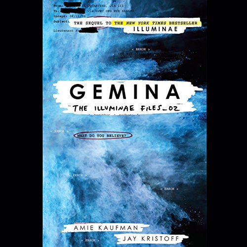 Gemina                   By:                                                                                                                                 Amie Kaufman,                                                                                        Jay Kristoff                               Narrated by:                                                                                                                                 Carla Corvo,                                                                                        Steve West,                                                                                        full cast,                   and others                 Length: 12 hrs and 33 mins     1,803 ratings     Overall 4.7
