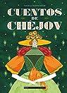 Cuentos de Chéjov par Chejov
