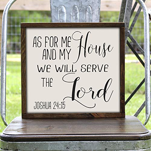 Handmade Farmhouse Style Wood Framed Sign As for Me and My House We Will Serve the Lord Joshua 24:15, 11x12 Inches