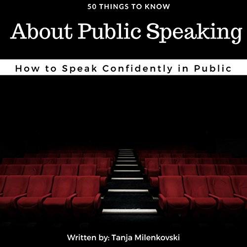 50 Things to Know About Public Speaking audiobook cover art