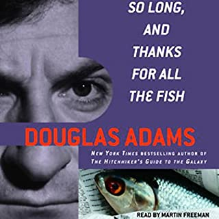 So Long, and Thanks for All the Fish audiobook cover art