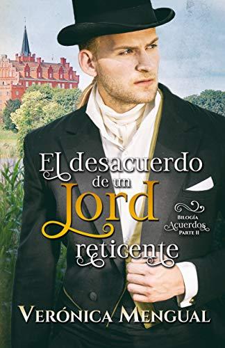 El desacuerdo de un lord reticente de Verónica Mengual