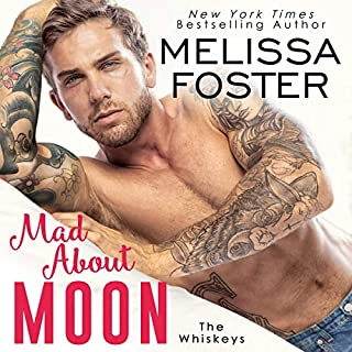 Mad About Moon                   Written by:                                                                                                                                 Melissa Foster                               Narrated by:                                                                                                                                 Devra Woodward,                                                                                        Jacob Morgan                      Length: 9 hrs and 29 mins     Not rated yet     Overall 0.0