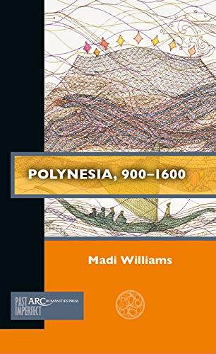 Polynesia, 900–1600 (Past Imperfect)