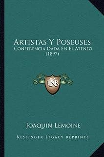 Artistas y Poseuses: Conferencia Dada En El Ateneo (1897)