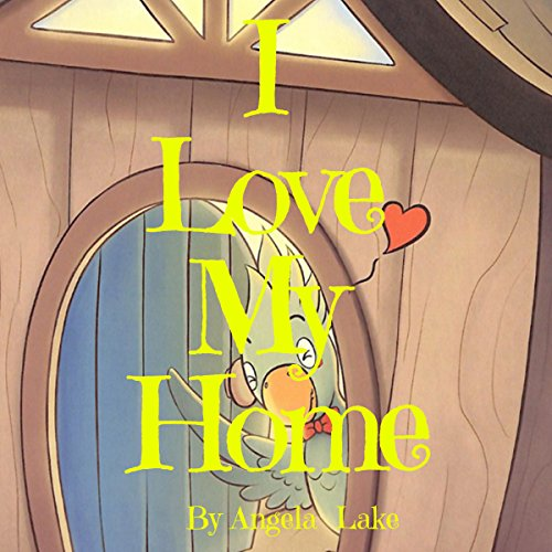 I Love My Home: Bedtime Story / Picture Book for kids audiobook cover art