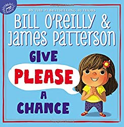 James Patterson's Children's Books-Give Please A Chance