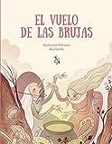 El vuelo de las brujas (KOREANDER DE LIBROS EXTRAORDINARIOS)