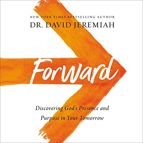 Forward Audiobook By Dr. David Jeremiah cover art