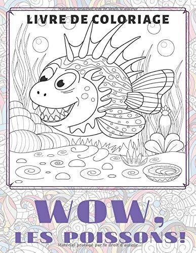 WOW, les poissons! - Livre de coloriage 🐠