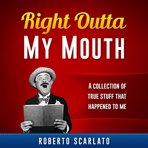 Right Outta My Mouth audiobook cover art