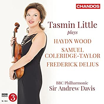 Wood, Coleridge-Taylor & Delius: Music for Violin & Orchestra