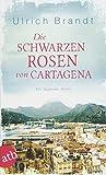 Die schwarzen Rosen von Cartagena: Ein Spanien-Krimi (Dolf Tschirner, Band 3)